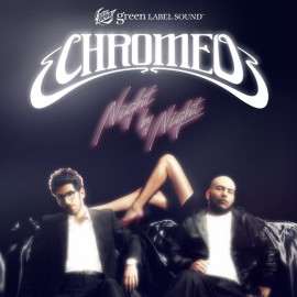SURFACE TO AIR / CHROMEO NIGHT BY NIGHT
