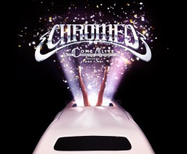 CHROMEO / COME ALIVE