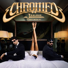 SURFACE TO AIR / CHROMEO JEALOUS